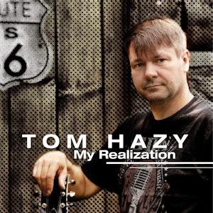 Tom Hazy - My Realization