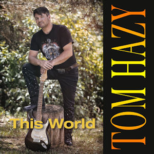 Tom Hazy - This World